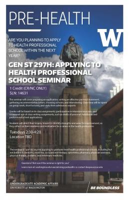 GEN ST 297H: Applying to Health Professional School Seminar