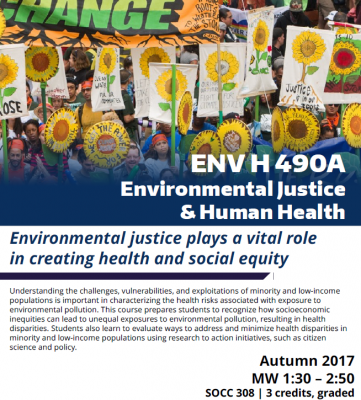 ENV H 490 A: Environmental Justice and Health - Course Flyer Autumn 2017