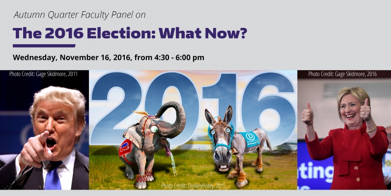 Autumn 2016 Faculty Panel: The Election 2016 - Now What?