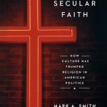 Mark A. Smith_Secular Faith