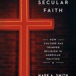Mark A. Smith_Secular Faith