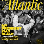 The Atlantic Cover - My President Was Black