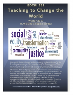EDC&I 352: Teaching to Change the World