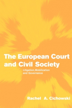 The European Court and Civil Society Litigation, Mobilization and Governance