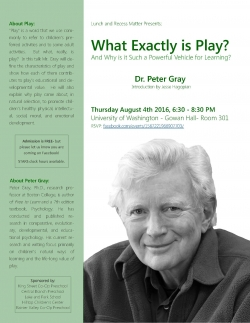 Dr. Peter Gray: What Exactly is Play? - Lecture Flyer