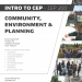 Intro to CEP - CEP 200: Community, Environment & Planning