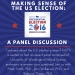 Making Sense of the U.S. Elections: Panel Discussion