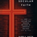 Secular Faith